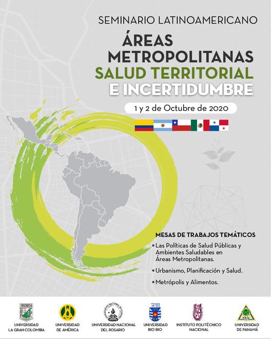 """Seminario Latinoamericano """"Áreas Metropolitanas y Salud Territorial"""": Convocatoria de Ponencias, © FARCODI"""