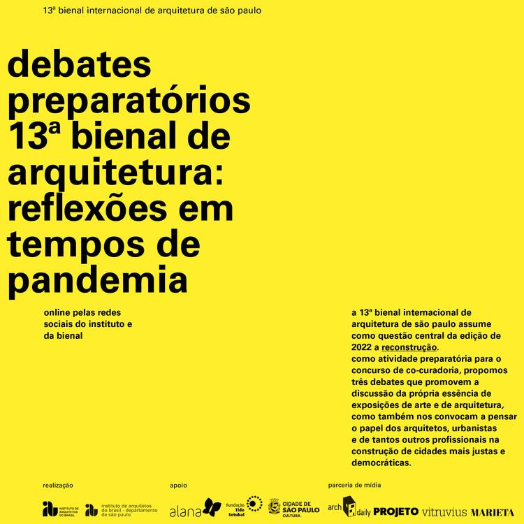 13ª Bienal Internacional de Arquitetura de São Paulo: debates preparatórios