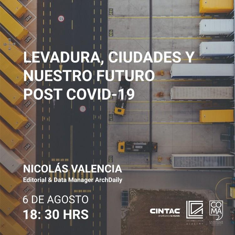 Ciclo Arquitectura y Resiliencia: La levadura y el futuro de las ciudades post COVID-19
