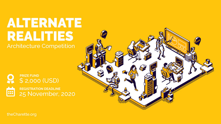 Open Call: Alternate Realities 2020, Alternate Realities 2020 - Architecture Competition by the Charette