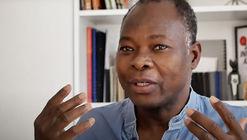 "Francis Kéré: ""Soy privilegiado por poder servir a mi comunidad"""