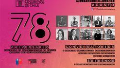 Documentales y conversatorios en el 78º aniversario del Colegio de Arquitectos de Chile