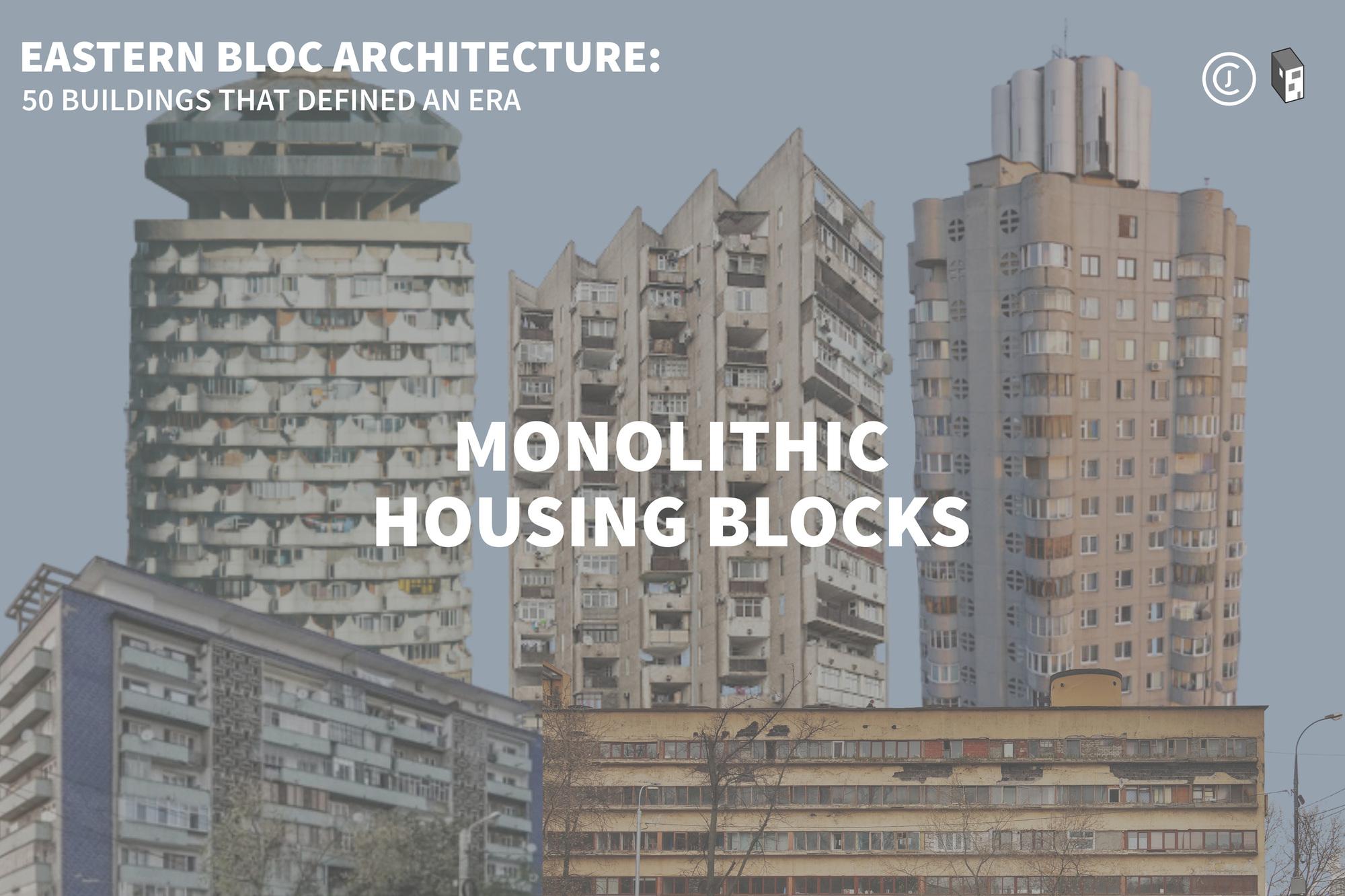 Eastern Bloc Buildings: Monolithic Housing Blocks