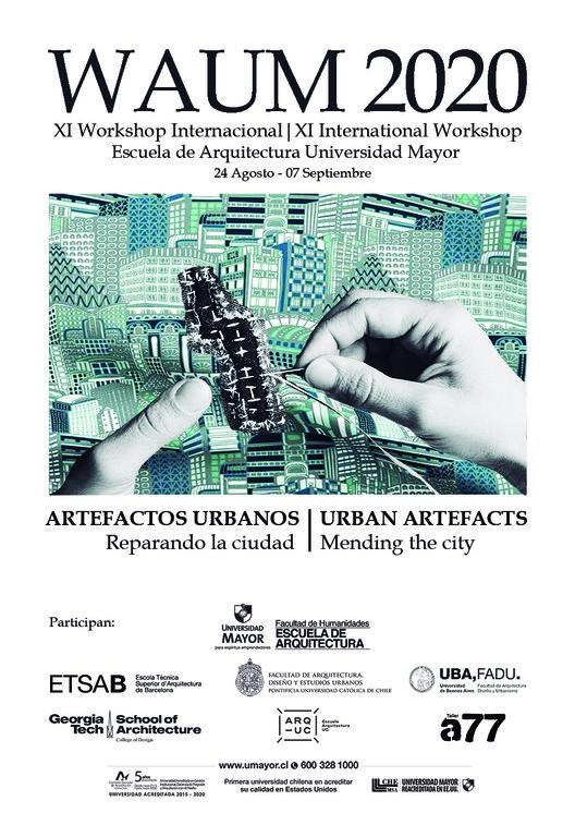 WAUM 2020 | XI Workshop Internacional Universidad Mayor. Artefactos Urbanos: Reparando la ciudad, Afiche WAUM 2020