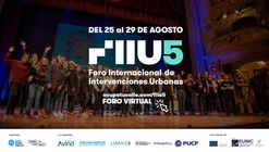 Foro Internacional de Intervenciones Urbanas FIIU 5: Una invitación para mejorar nuestros espacios públicos