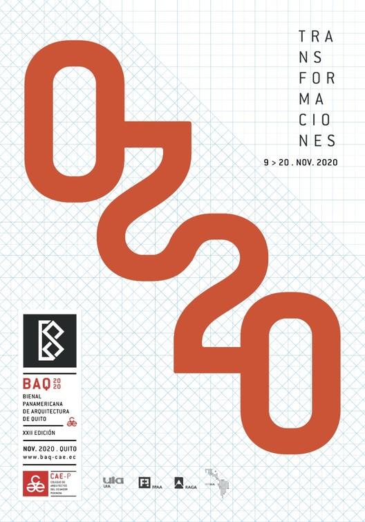 """Bienal Panamericana de Arquitectura de Quito 2020: La primera BAQ digital bajo el tema """"Transformaciones"""", BAQ 2020"""