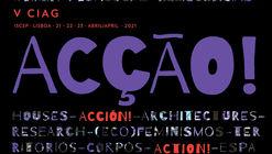 Chamada de propostas: V Congresso Internacional Arquitectura e Género | ACÇÃO