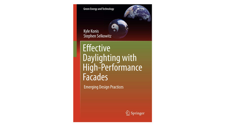 Effective Daylighting with High-Performance Facades: Emerging Design Practices / Kyle Konis, Stephen Selkowitz. Image via Amazon