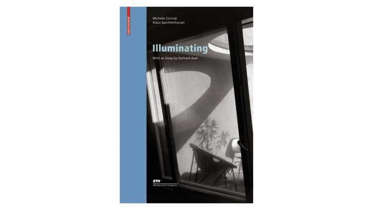 Illuminating (Living Concepts) / Michelle Corrodi, Klaus Spechtenhauser. Image via Amazon