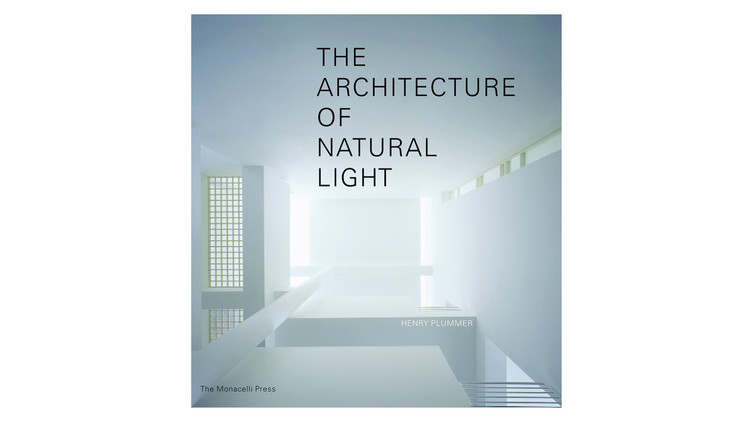 The Architecture of Natural Light / Henry Plummer. Image via Amazon