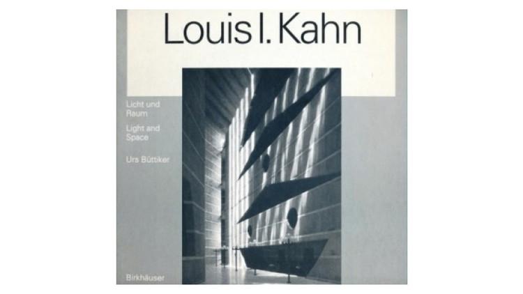 Louis I. Kahn: Light and Space / Urs Buttiker. Image via Amazon