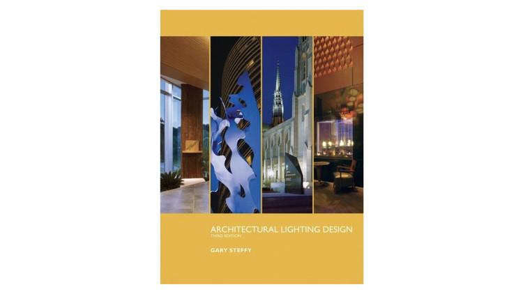 Architectural Lighting Design / Gary Steffy. Image via Amazon
