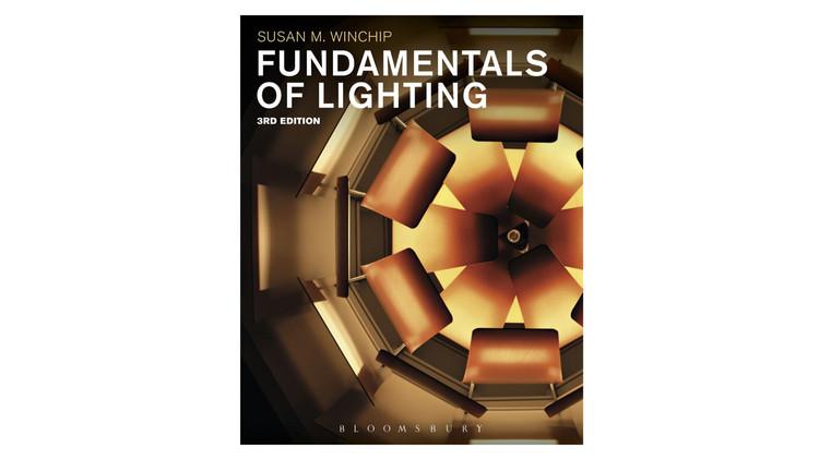 Fundamentals of Lighting / Susan M. Winchip. Image via Amazon
