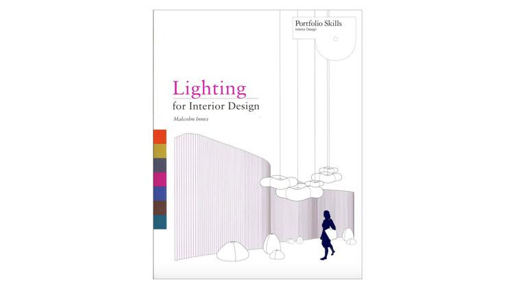 Lighting for Interior Design / Malcolm Innes. Image via Amazon