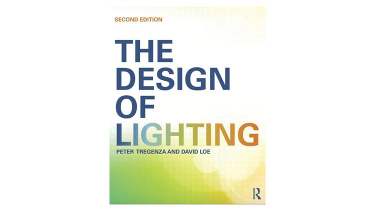 The Design of Lighting / Peter Tregenza, David Loe. Image via Amazon