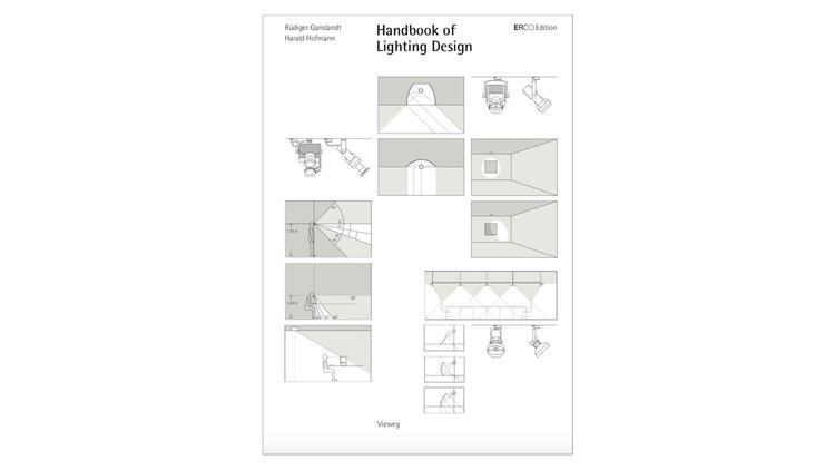 Handbook of Lighting / Rüdiger Ganslandt, Harald Hofmann. Image via Amazon