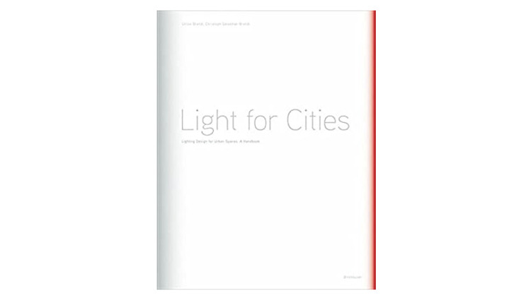 Light for Cities / Ulrike Brandi, Christoph Geissmar-Brandi. Image via Amazon