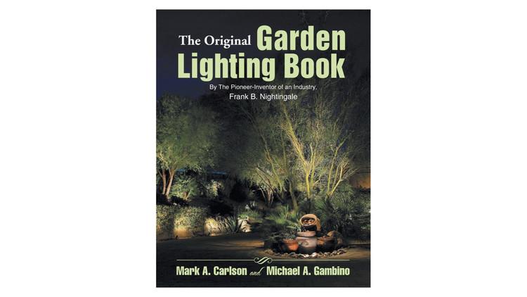 The Original Garden Lighting Book / Frank B. Nightingale. Image via Amazon
