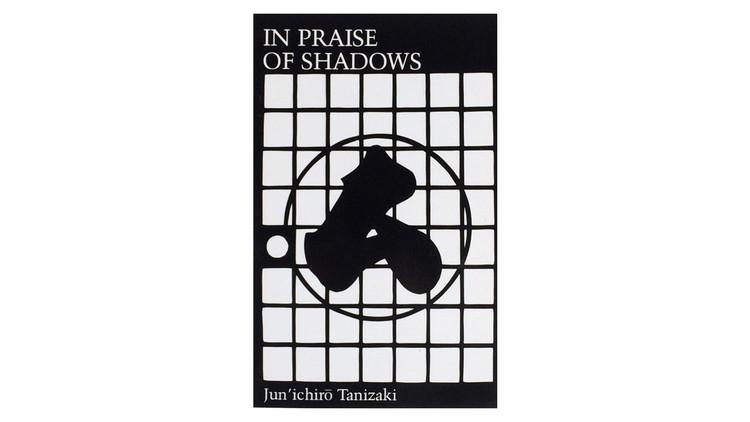 In Praise of Shadows / Junichiro Tanizaki. Image via Amazon