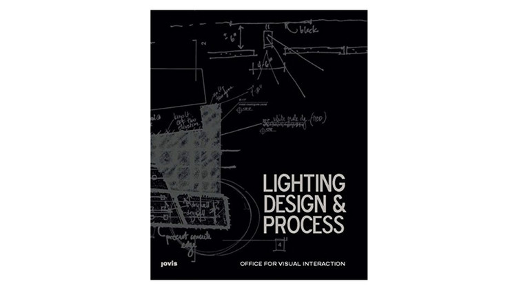 Lighting Design and Process / OVI - Office for Visual Interaction. Image via Amazon