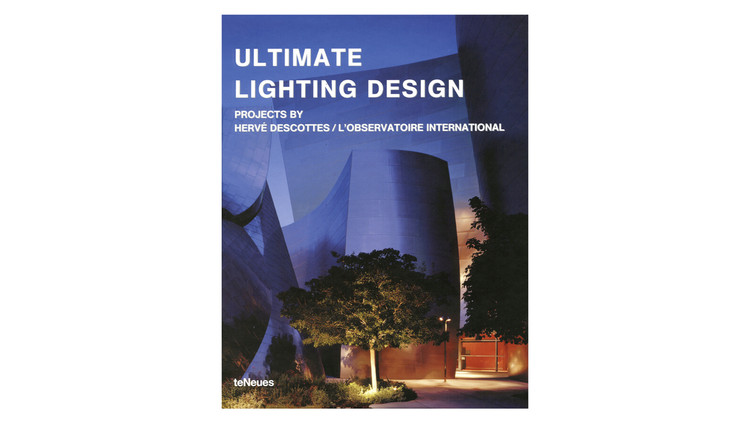 Ultimate Lighting Design / Hervé Descottes. Image via Amazon