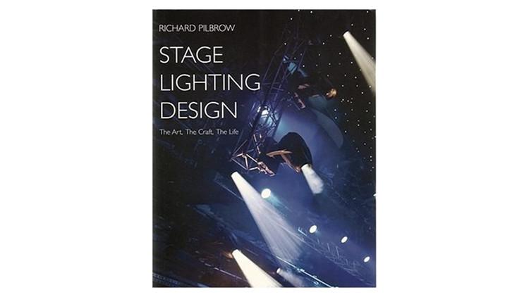 Stage Lighting Design: The Art, The Craft, The Life / Richard Pilbrow. Image via Amazon