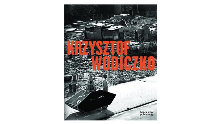 Krzysztof Wodiczko / Duncan McCorquodale. Image via Amazon