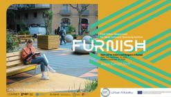 FURNISH launches an open call for digitally fabricated urban elements adapting public spaces to COVID-19