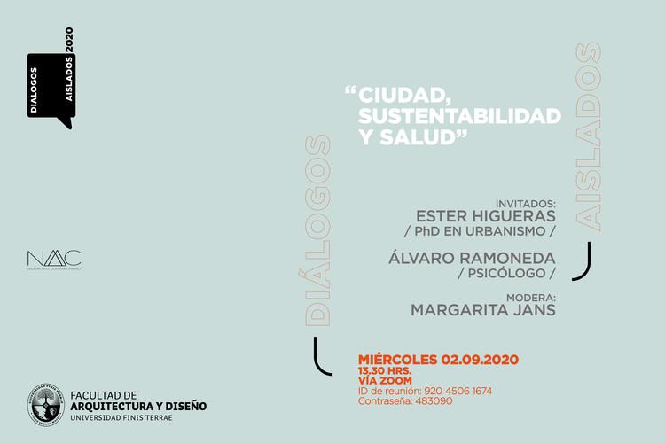 """Diálogos aislados: """"Ciudad, sustentabilidad y salud"""""""