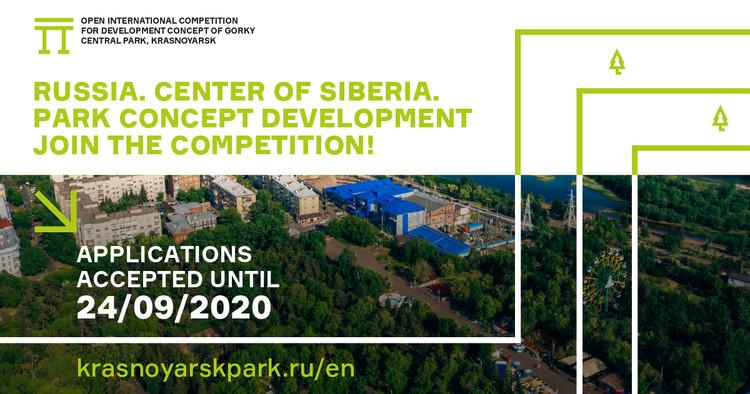 Open International Competition for Designing a Development Concept for Gorky Central Park in Krasnoyarsk