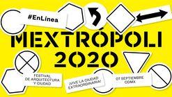 ¡Únete a la transmisión online de Mextrópoli 2020!