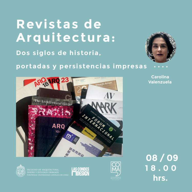 Revistas de Arquitectura: Dos siglos de historia, portadas y persistencias impresas, Carolina Valenzuela