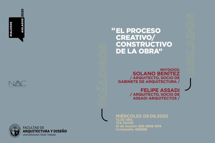 """Diálogos aislados: """"El proceso creativo/constructivo de la obra"""""""