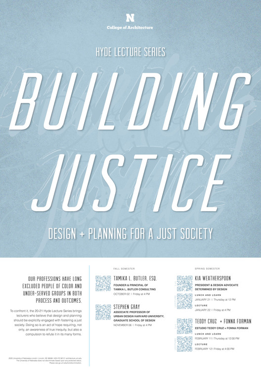 Building Justice- Design and Planning for a Just Society: 2020/21 Hyde Lecture Series, UNL's Hyde Lecture Series
