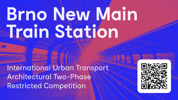 Open Call: Brno New Main Train Station (International Urban Transport Architectural Competition)