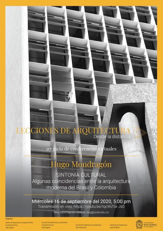 """Lecciones de Arquitectura desde la distancia: Conferencia Virtual """"Sintonía cultural"""", Hugo Mondragón"""