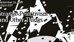 Strange Primitivism and Other Things: a Conversation Between Adrian Phiffer and Tei Carpenter