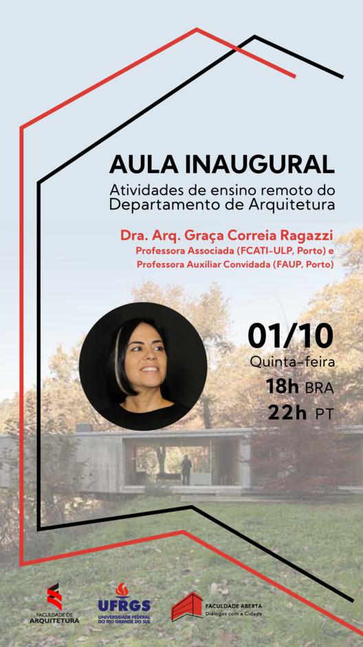Aula Inaugural na UFRGS com a Dra. Arqª Graça Correia Ragazzi, Foto de fundo do cartaz: Casa no Gerês