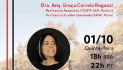 Aula Inaugural na UFRGS com a Dra. Arqª Graça Correia Ragazzi