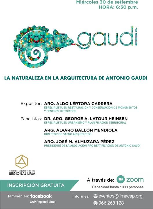 CAP Regional Lima: Conferencia La Naturaleza en la Arquitectura de Antonio Gaudí, CAP Regional Lima