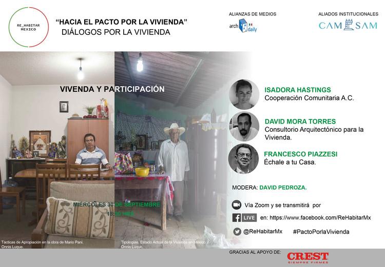 """Diálogos por la vivienda: """"Vivienda y Participación"""", Fotografía. Onnis Luque. Tácticas de Apropiación en la obra de Mario Pani / Tipologías. Estado Actual de la Vivienda en México."""