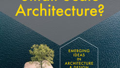 What is Small-Scale Architecture?