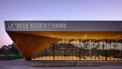 La Trobe University Sports Park / Warren and Mahoney + MJMA