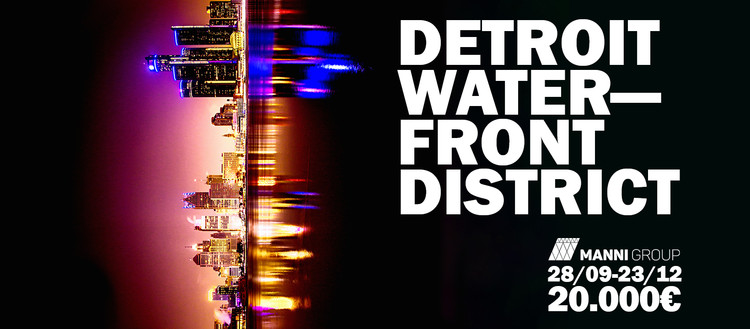 Call For Entries: A new Skyline for the City of Detroit, Courtesy of YAC - Young Architects Competitions