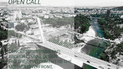Open Call: Competition for Conceptual Urban and Architectural Design for the Development of the Morača Riverfornt in Podgorica