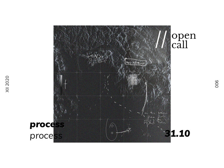 Call for Submissions: 006 PROCESS, 006 process ISSUE. cred. Ela Zdebel