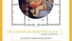 Lecciones de Arquitectura desde la distancia: Conferencia Virtual de Ricardo Daza