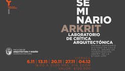 """Seminario ARKRIT """"Laboratorio de Crítica arquitectónica"""""""