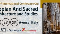 Utopian and Sacred Architecture Studies (USAS) - 2nd Edition Conference
