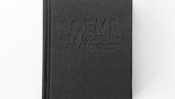 Poems of a Modern-Day Architect